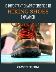 10 Important Characteristics of Hiking Shoes Explained PIN