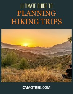 Ultimate guide to planning hiking trips PIN
